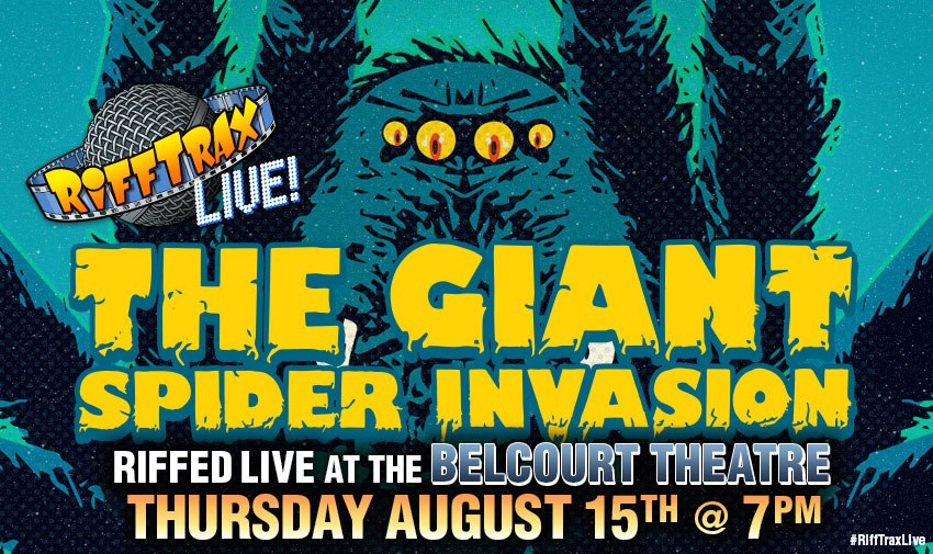 See Giant Spider Invasion LIVE and in-person