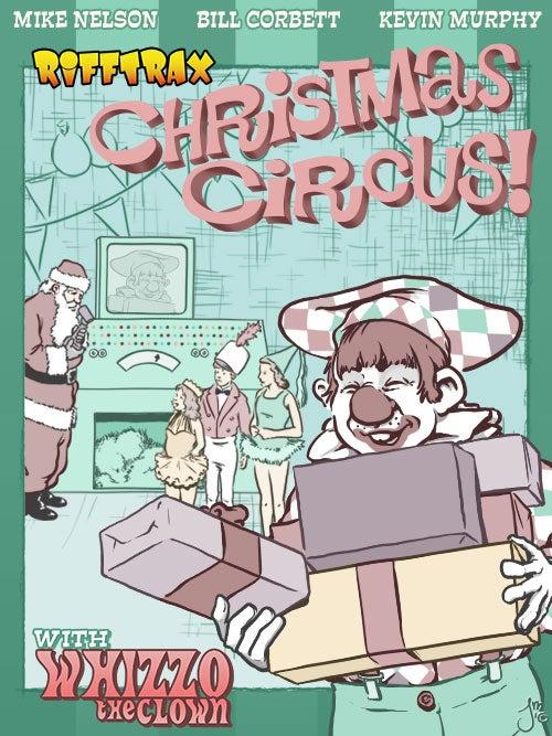 Rifftrax Christmas 2019 RiffTrax Christmas Circus with Whizzo the Clown! | RiffTrax