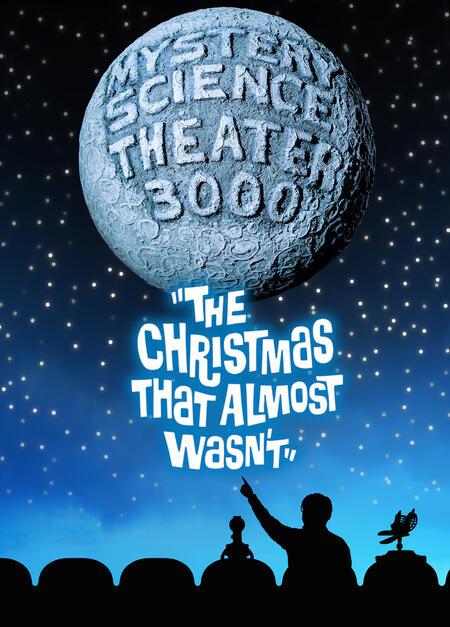 Christmas That Almost Wasn T.Mst3k The Christmas That Almost Wasn T Rifftrax